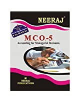 MCO5-Accounting for Managerial Decisions (IGNOU help book for MCO-5 in English Medium)
