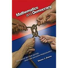 【クリックで詳細表示】Mathematics and Democracy: Designing Better Voting and Fair-Division Procedures [ペーパーバック]