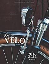 Le Vélo 2016 Calendrier