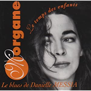 Le Blues De Danielle Messia