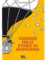 Viaggio nelle storie di Manzano (Segni d'autore Vol. 5) (Italian Edition)