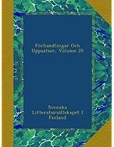 Förhandlingar Och Uppsatser, Volume 20