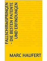 Fallschirmspringen - Die besten Patente und Erfindungen (German Edition)