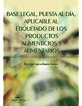 Base Legal, Puesta Al Dia, Aplicable Al Etiquetado de los Productos Alimentarios y Alimentarios