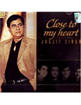 Close to my heart-Jagjitsingh