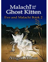 Malachi and the Ghost Kitten (Eve and Malachi Book 2)