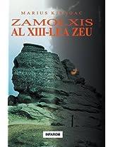 Zamolxis, Al XIII-Lea Zeu