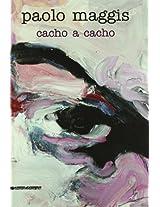 Paolo Maggis: Cacho a Cacho