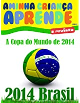 Copa do Mundo Brasil 2014 (French Edition)