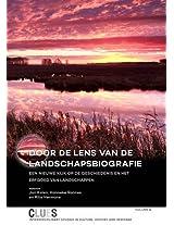 Door de Lens van de Landschapsbiografie: Een Nieuwe Kijk op de Geschiedenis en het Erfgoed van Landschappen (Clues)