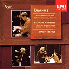 Brahms: Piano Concerto No. 1, 3 Intermezzi / Andsnes, Rattle, Birmingham SO