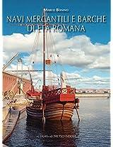 Navi Mercantili E Barche Di Eta Romana (Studia Archaeologica)