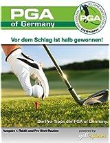PGA Pro-Tipps 1 (Taktik und Pre-Shot-Routine) (German Edition)
