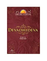 The Art of Living - Devadhideva