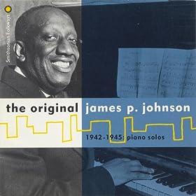 The Original James P. Johnson (1942-1945: Piano Solos)