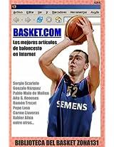 Basket.com. Los mejores artículos de baloncesto en internet (Biblioteca del basket Zona131 nº 8) (Spanish Edition)