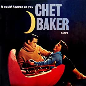 ♪It Could Happen To You/Chet Baker | 形式: MP3 ダウンロード