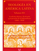 Teologia en America Latina/ Theology in Latin America: Escolatica Barroca, Ilustracion: II