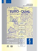 Euro-Qual: European Orthodontic Quality Manual: 31 (Biomedical and Health Research)