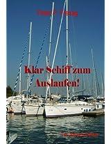 Klar Schiff zum Auslaufen! (German Edition)