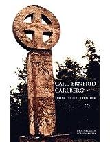 Carl-Ernfrid Carlberg: Texter, Dikter Och Bilder