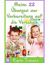 Meine 22 Übungen zur Vorbereitung auf die Vorschule (German Edition)
