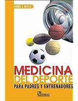 Medicina Del Deporte / Sports Medicine: Guia Para Padres Y Entrenadores / Guide for Parents and Trainers