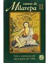 Cantos De Milarepa II/Stories Of Milarepa II: Vida Y Ensenanza Del Santo Poeta Del Tibet/the Life And Teaching Of The Poetic Saint Of Tibet