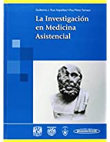 La investigacion en medicina asistencial / Medical Research