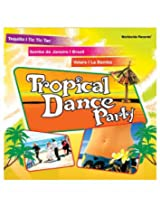 Tropical Dance Party