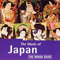 Rough Guide:  The Music of Japan