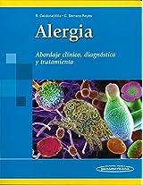 Alergia / Allergy: Abordaje Clinico, Diagnostico Y Tratamiento / Clinical Approach, Diagnosis and Treatment