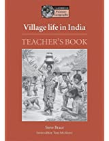 Village Life in India Teacher's book (Cambridge Primary Geography)