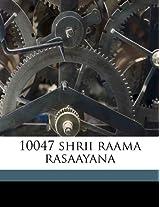 10047 Shrii Raama Rasaayana