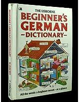 Usborne's Beginners German Dictionary (Beginner's Language Dictionaries Series)