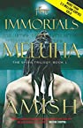 The Immortals of Meluha- The Shiva Trilogy by Amish Tripathi