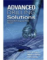 Advanced Drilling Solutions: v.II: Lessons from the FSU: 2
