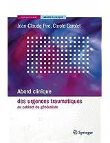 Abord clinique des urgences traumatiques au cabinet du généraliste