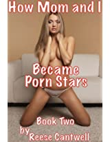 How Mom And I Became Porn Stars: Book Two