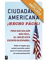 Ciudadania Americana ¡Hecho fácil! (Hecho facil)