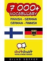 7000+ Finnish - German German - Finnish Vocabulary (ChitChat WorldWide) (Finnish Edition)
