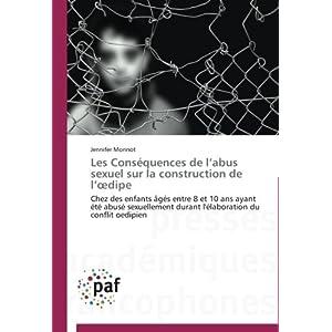 Les Consequences de L Abus Sexuel Sur La Construction de L Dipe (Omn.Pres.Franc.)