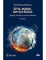 Aria, acqua, terra e fuoco - Volume II: Uragani, alluvioni, tsunami e asteroidi: 2 (I blu)