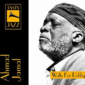 ♪Ahmad Jamal (Waltz for Debby)/Ahmad Jamal | 形式: MP3 ダウンロード