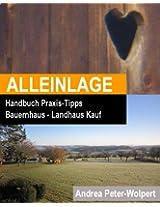 Alleinlage: Praxis-Tipps für den Bauernhaus und Landhaus kauf