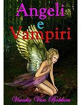 Angeli e Vampiri (Italian Edition)