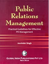Public Relations Management: Practical Guidelines for Effective PR Management