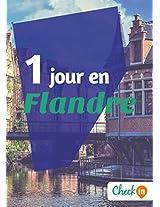 1 jour en Flandre: Un guide touristique avec des cartes, des bons plans et les itinéraires indispensables (French Edition)