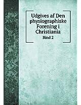 Udgives AF Den Physiographiske Forening I Christiania Bind 2