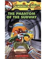 The Phantom of the Subway: 13 (Geronimo Stilton)
